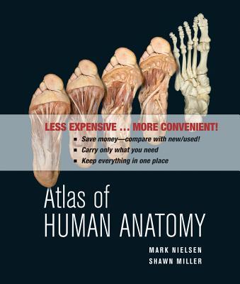 Atlas of Human Anatomy By Nielsen, Mark/ Miller, Shawn D.